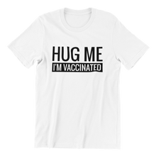 Load image into Gallery viewer, I'm Vaccinated  v2 T-shirt