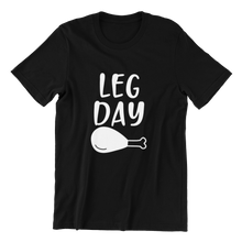 Load image into Gallery viewer, Leg Day T-shirt