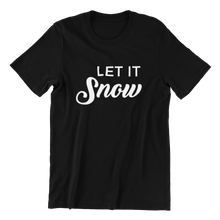 Load image into Gallery viewer, Let It Snow T-shirt