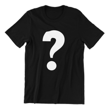 Load image into Gallery viewer, Question Mark T-shirt
