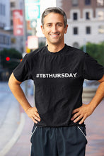 Load image into Gallery viewer, #TBThursday T-Shirt