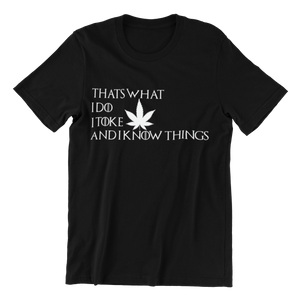 Thats What I Do T-shirt