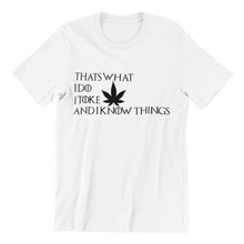Load image into Gallery viewer, Thats What I Do T-shirt