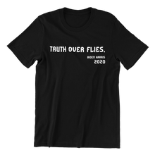 Load image into Gallery viewer, Truth Over Flies T-shirt