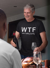 Load image into Gallery viewer, WTF Wine Turkey Family T-shirt