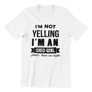 Yelling Ohio Girl v2 T-shirt