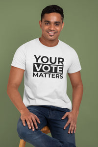 Your Vote Matters T-shirt