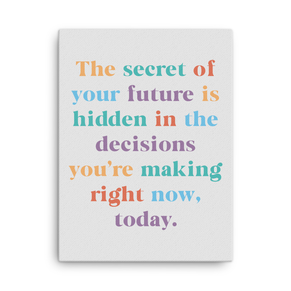 The Secret of Your Future