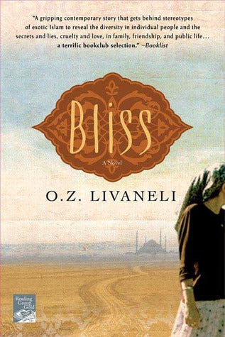 Bliss, by O.Z. Livaneli