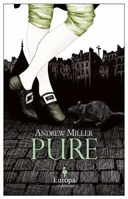 Pure, by Andrew Miller