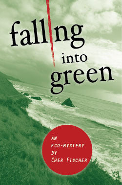Falling Into Green, by Cher Fischer