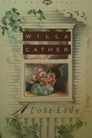 A Lost Lady, by Willa Cather