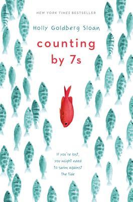 Counting by Sevens, by Holly Goldberg Sloan