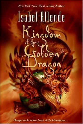 Kingdom of the Golden Dragon, by Isabel Allende