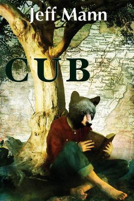 Cub, by Jeff Mann