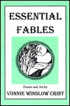 Essential Fables: Poems and Art by Vonnie Winslow Crist