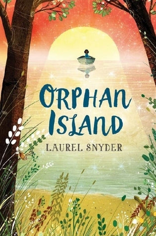 Orphan Island, by Laurel Snyder