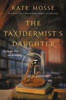 The Taxidermist's Daughter, by Kate Mosse