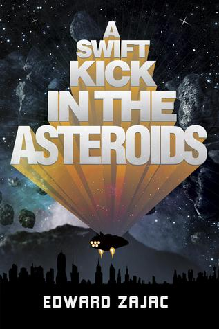 A Swift Kick in the Asteriods, by Edward Zajac