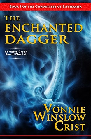 The Enchanted Dagger, by Vonnie Winslow Crist