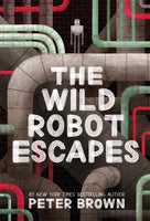 The Wild Robot Escapes, by Peter Brown