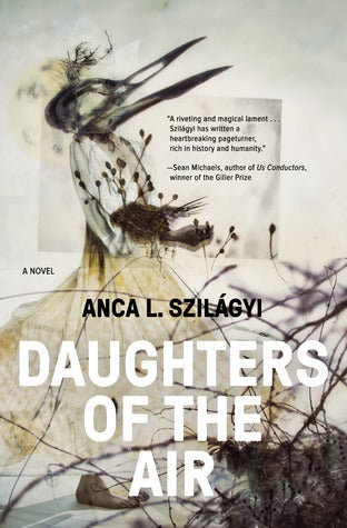 Daughters of the Air, by Anca Szilagyi