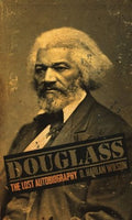 Douglas: The Lost Biography, by D. Harlan WIlson