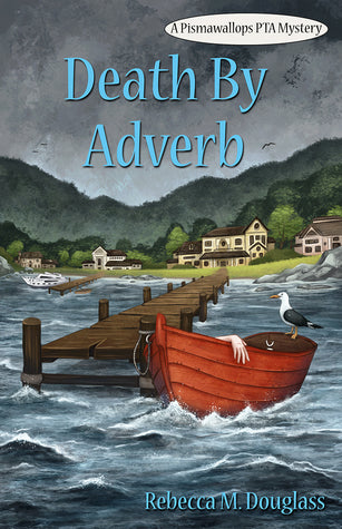 Death by Adverb, by Rebecca Douglass