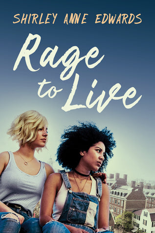 Rage to Live, by Shirley Anne Edwards