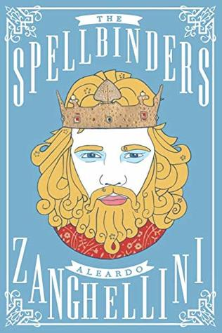 The Spellbinders, by Aleardo Zanghellini