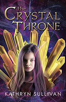 The Crystal Throne, by Kathryn Sullivan