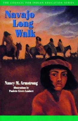 Navajo Long Walk, by Nancy Armstrong
