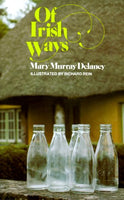 Of Irish Ways, by Mary Murray Delaney