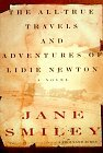 The All-True Travels and Adventures of Lidie Newton, by Jane Smiley