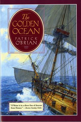 The Golden Ocean, by Patrick O'Brien
