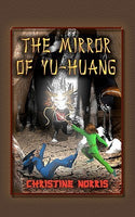 The Mirror of Yu-Huang, by Christine Norris