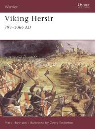 Viking Hersirs by Mark Harrison