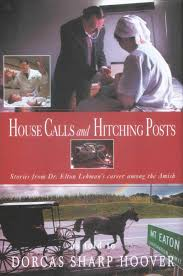 House Calls and Hitching Posts, by Dorcas Sharpe Hoover