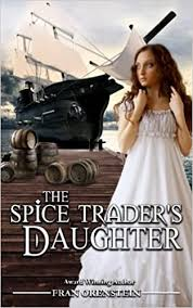 The Spice Trader's Daughter, by Fran Orenstein