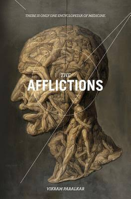 The Afflictions, by Vikram Paralkar
