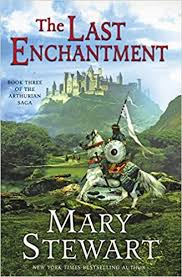The Last Enchantment, bt Mary Stewart