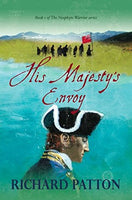 His Majesty's Envoy, by Richard Patton