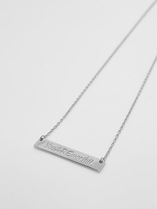 """You ARE Worth It"" Bar Necklace"