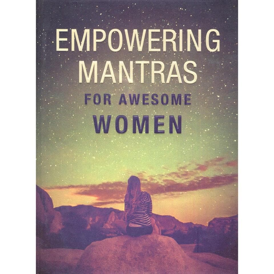 Empowering Mantras For Awesome Women - Health Matters