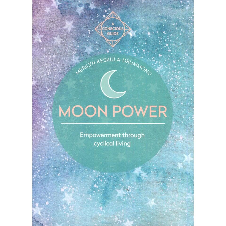 Moon Power - Merilyn Keskula - Health Matters