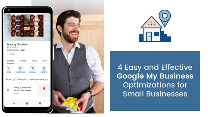 4 Easy and Effective Google My Business Optimizations for Small Businesses