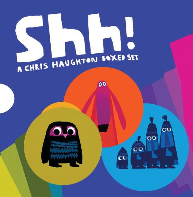 Shh! Chris Haughton Box Set