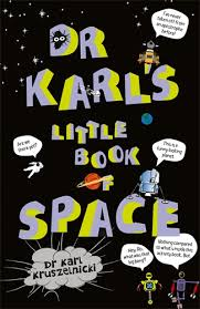 Dr Karl's Little Book Of Space
