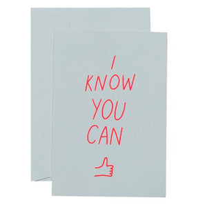 I Know You Can