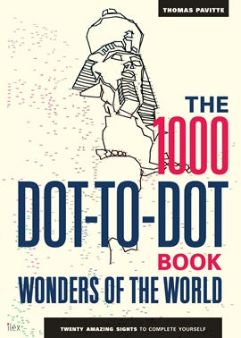 The 1000 Dot-to-Dot Book | Wonders of the World